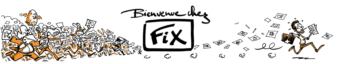 Fix - Le blog du dessinateur Fix